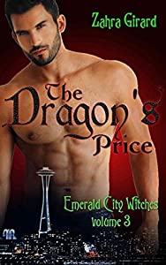 The Dragon's Price (Emerald City Witches, #3)