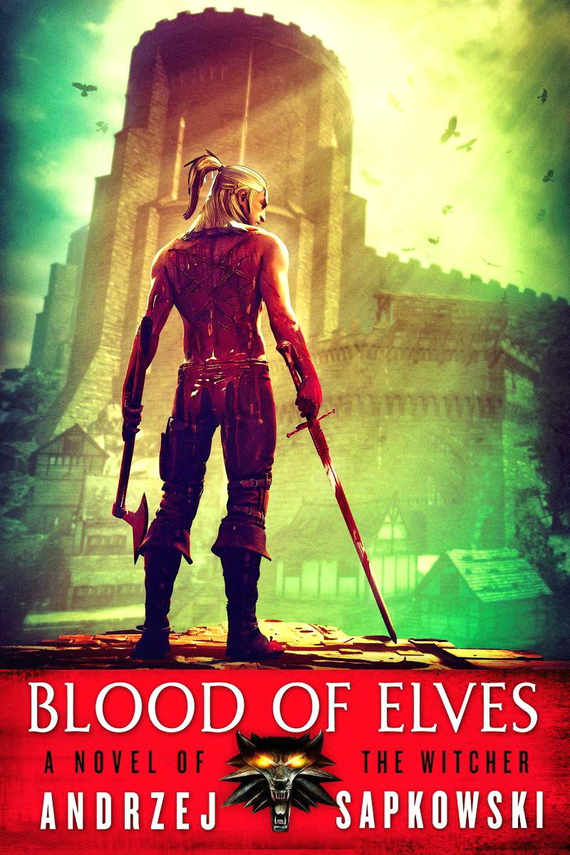Andrzej Sapkowski - The Witcher 1 - Blood of Elves