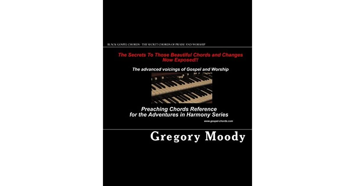 Black Gospel Chords - The Secret Chords of Praise and Worship by ...