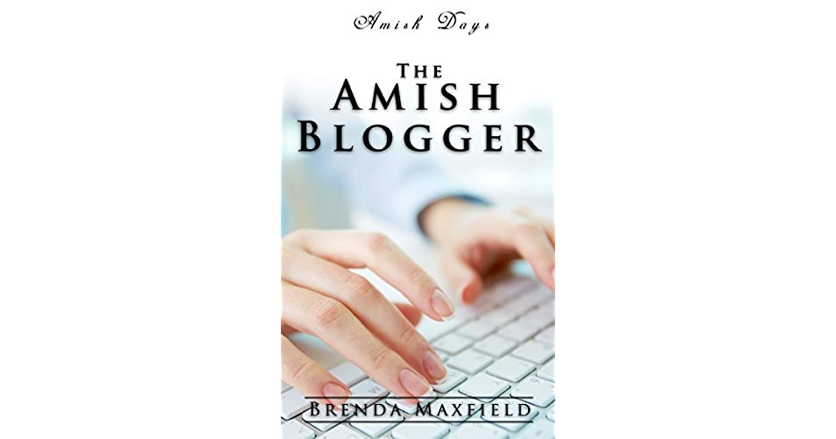 Amish Days: The Amish Blogger: An Amish Romance Short Story by