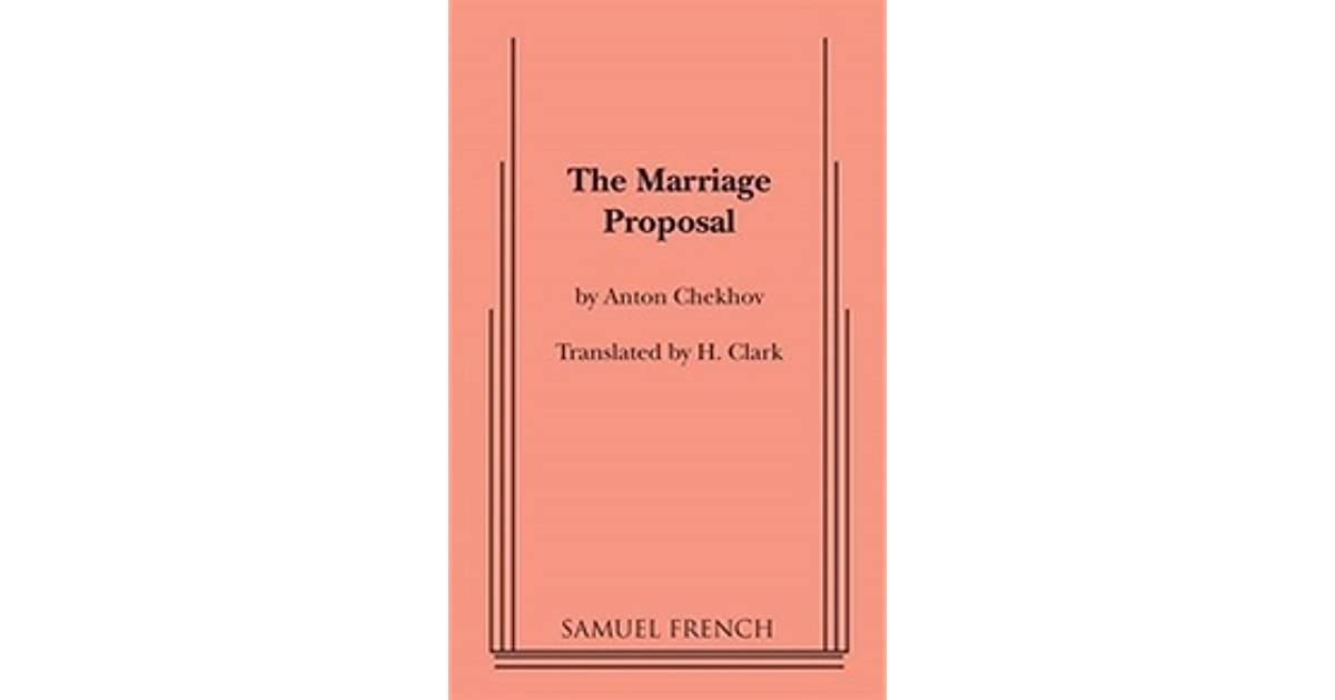 The Marriage Proposal By Anton Chekhov
