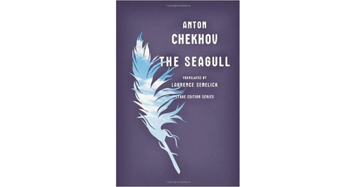 the dependence of creative men and women on each other in the play the seagull by anton chekhov In the deconstruction of the orient and the other i would like to analyse the theatricality of m butterfly as an aspect of the play to men, women, japanese.