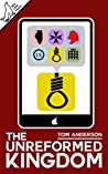 The Unreformed Kingdom by Tom       Anderson