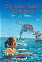 De reis begint (op zoek naar dolfijnen, #1)