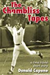 The Chambliss Tapes