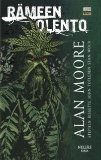 Rämeen olento – Neljäs kirja by Alan Moore