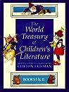 The World Treasury of Children's Literature: Books I & II
