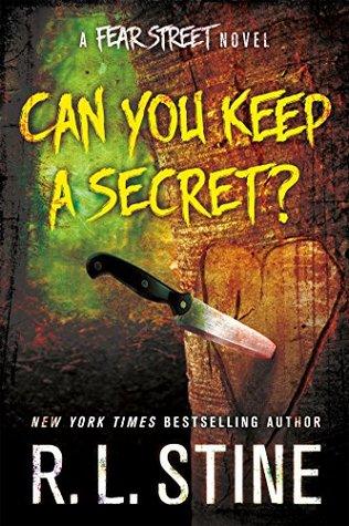Can You Keep a Secret?: A Fear Street Novel (Fear Street Relaunch, #4)