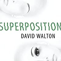Superposition By David Walton Reviews Discussion
