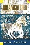 Dreamcatcher by Ann Curtin