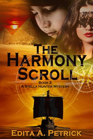 The Harmony Scroll (A Stella Hunter Mystery #2)