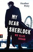 Wie alles begann (My Dear Sherlock, #1)