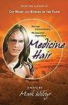Medicine Hair (Cut Hand, #4)