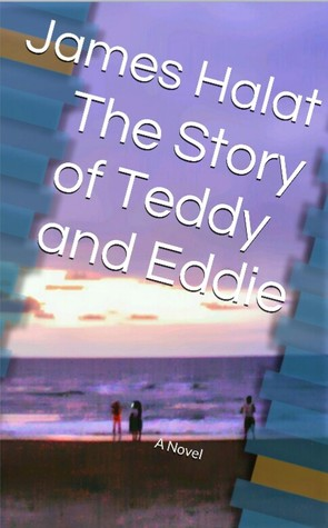 The Story of Teddy and Eddie