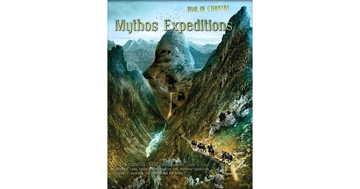Mythos Expeditions by Kenneth Hite