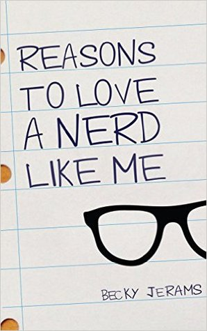 Reasons to Love a Nerd Like Me (Love Stories, #1)