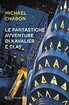 Le fantastiche avventure di Kavalier e Clay by Michael Chabon