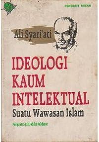Ideologi Kaum Intelektual: Suatu Wawasan Islam
