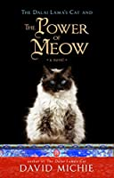The Power of Meow - A Novel