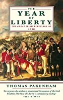 The Year Of Liberty: The Great Irish Rebellion of 1789
