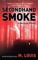 Secondhand Smoke (Jake Brand, PI, Series, Book 2)