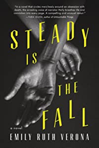 Steady Is The Fall