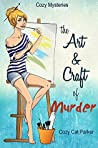 The Art & Craft of Murder (Whistler's Cove #1)