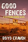 Good Fences (Scorched Earth)