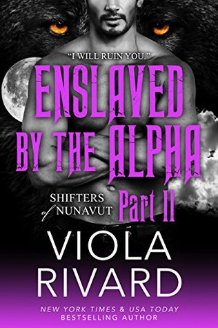 Enslaved by the Alpha: Part Two
