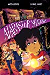 Alabaster Shadows (Alabaster Shadows, #1)