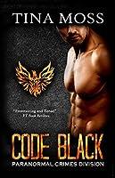 Code Black (Paranormal Crimes Division Book 1)