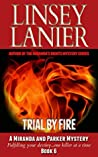 Trial by Fire (A Miranda and Parker Mystery #6)