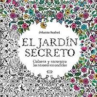 Secret Garden An Inky Treasure Hunt And Coloring Book El Jardin Secreto