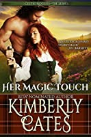 Her Magic Touch (Celtic Rogues #2)