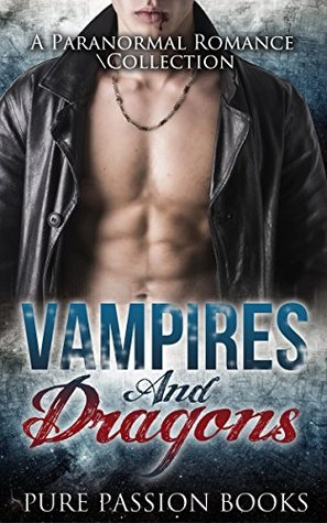 ROMANCE: Vampires and Dragons: A Paranormal Romance