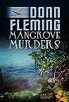 Mangrove Murders (Big Ben Mystery Series Book 2)