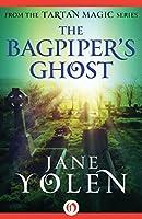The Bagpiper's Ghost (Tartan Magic)