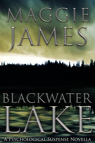 Blackwater Lake by Maggie James