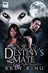 Destiny's Mate (The Perfect Mate Series Book 1)