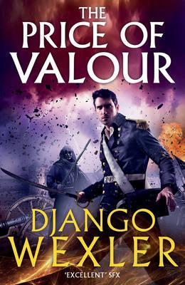 The Price of Valour by Django Wexler