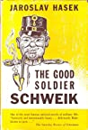 The Good Soldier Schweik by Jaroslav Hašek