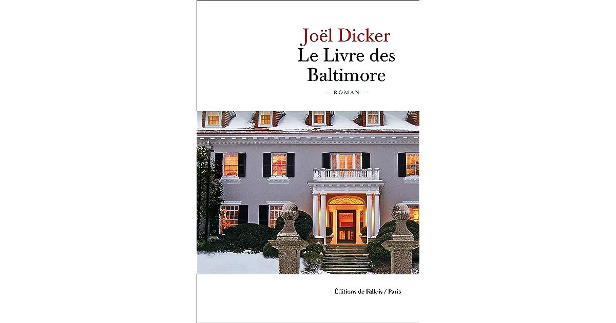 Le Livre Des Baltimore By Joel Dicker