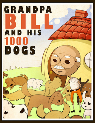 Grandpa Bill and His 1000 Dogs