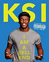 KSI: I Am a Bellend: Amazon Signed Edition