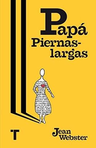 Papá Piernaslargas by Jean Webster