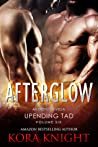 Afterglow (Up-Ending Tad: A Journey of Erotic Discovery, #6)