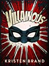 Villainous (The White Knight & Black Valentine #2)