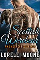 An Unexpected Affair (Scottish Werebear #1)