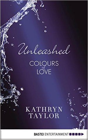 Unleashed (Colours of Love #2.5)