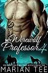 My Werewolf Professor 4  (Belonging to Alessandro Moretti #4)